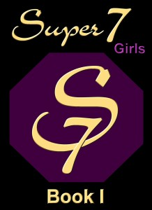 Super 7 Girls Book I