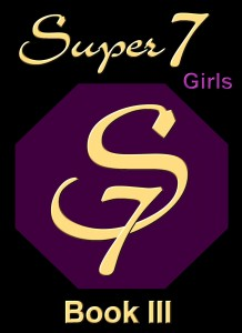 Super 7 Girls Book III